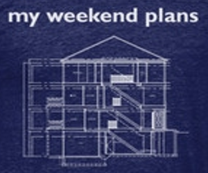 my-weekend-plans